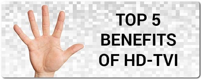Top_5_Benefits_of_HD-TVI_2.jpg